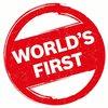 World's first - Впервые в мире!
